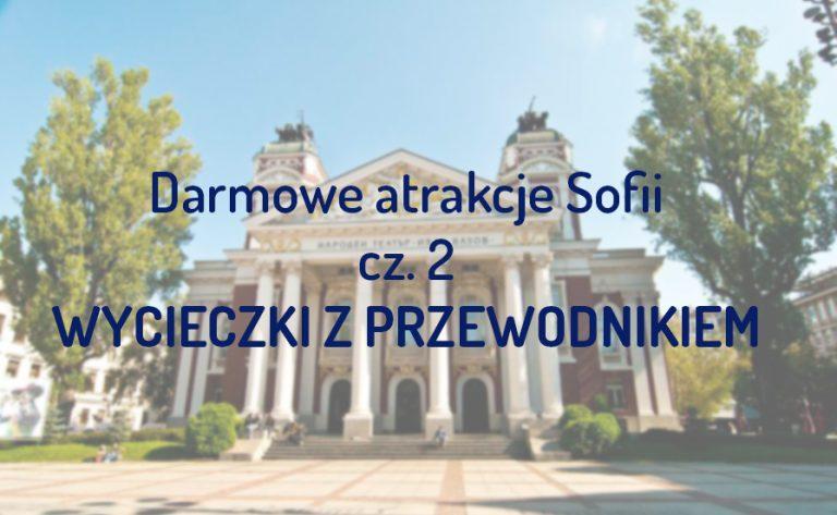 017 001 Sofia.jpg 768x473 - Darmowe atrakcje Sofii  cz. 2 - wycieczki z przewodnikiem