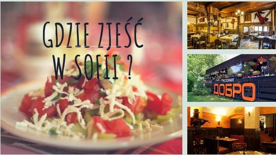 Gdzie zjesc w Sofii smacznie i tanio